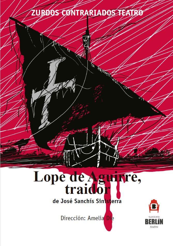Cartel de Lope de Aguirre, traidor